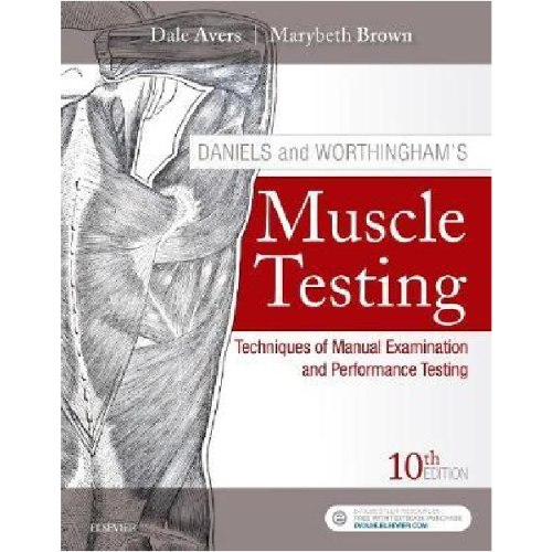 Daniels and Worthingham's Muscle Testing : Techniques of Manual Examination and Performance Testing