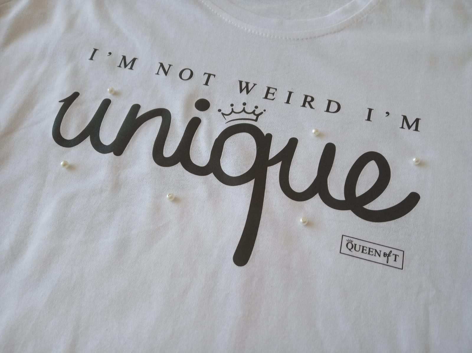 I'M NOT WEIRD I'M UNIQUE