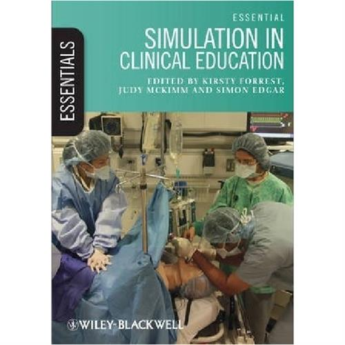 Essential Simulation in Clinical Education