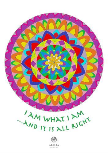דפי מנדלות לצביעה - I AM WHAT I AM AND IT IS ALL RIGHT