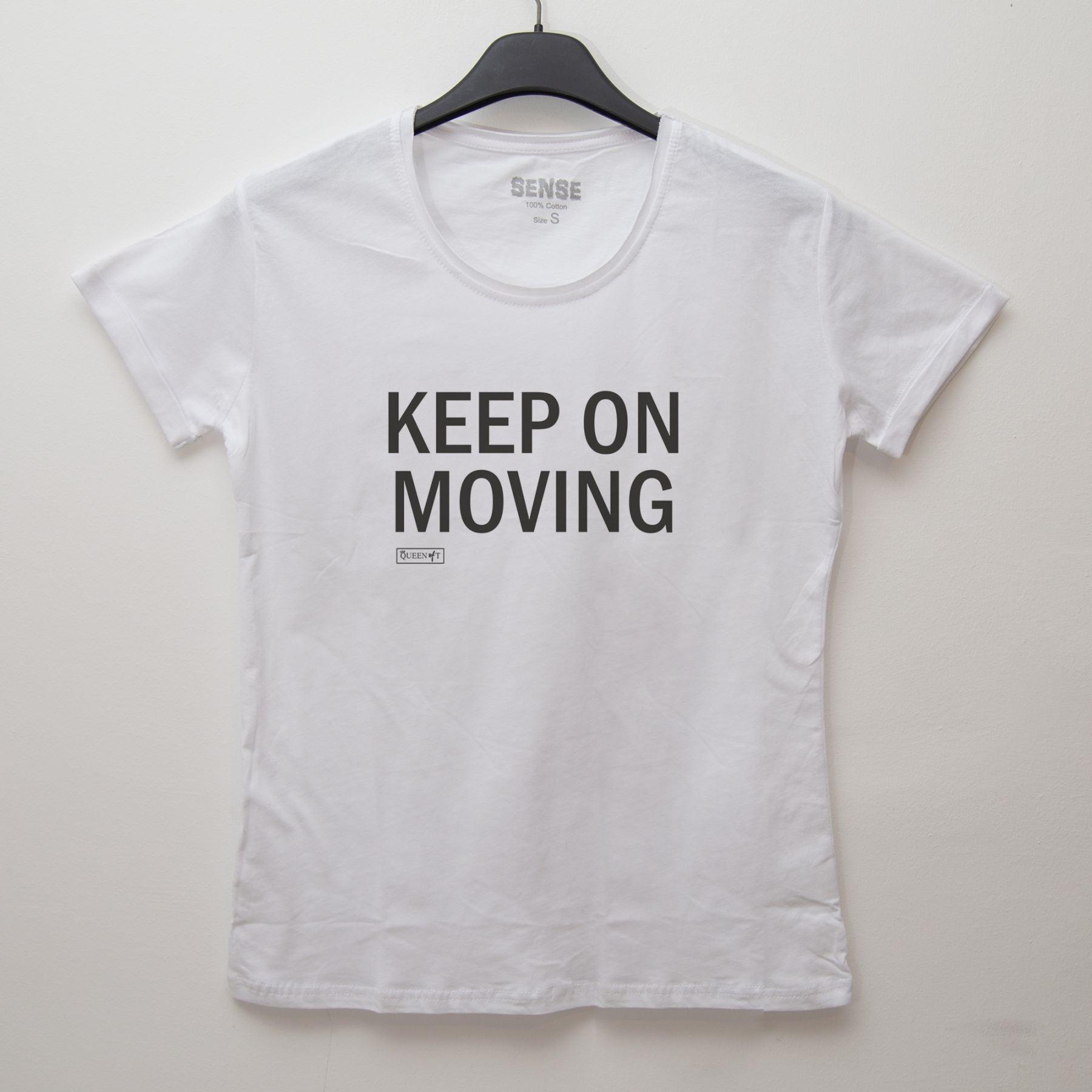 KEEP ON MOVING - Tshirt