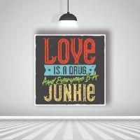 אהבה היא סם וכולם נרקומנים