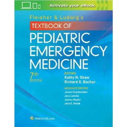 Fleisher & Ludwig's Textbook of Pediatric Emergency Medicine