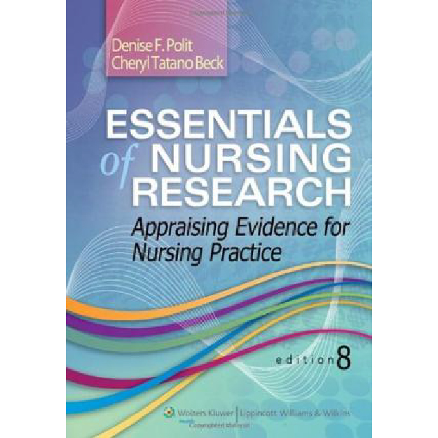 Essentials of Nursing Research : Appraising Evidence for Nursing Practice