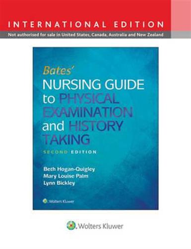 Bates' Nursing Guide to Physical Examination and History Taking