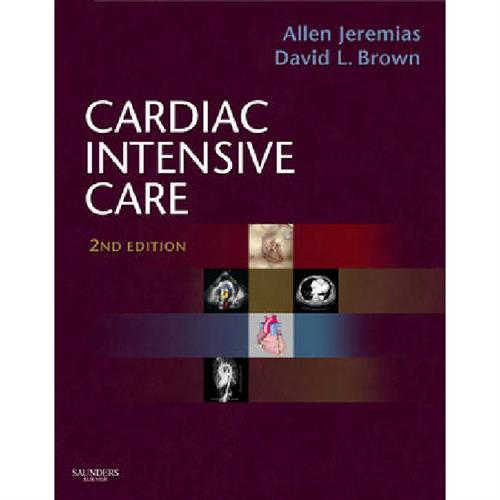 Cardiac Intensive Care: Expert Consult: Online and Print