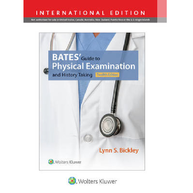 Bates' Guide to Physical Examination and History Taking IE