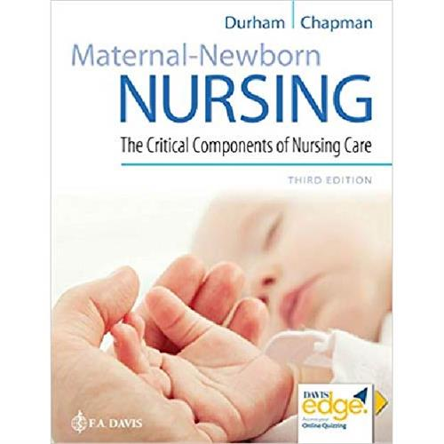 Maternal-Newborn Nursing : The Critical Components of Nursing Care