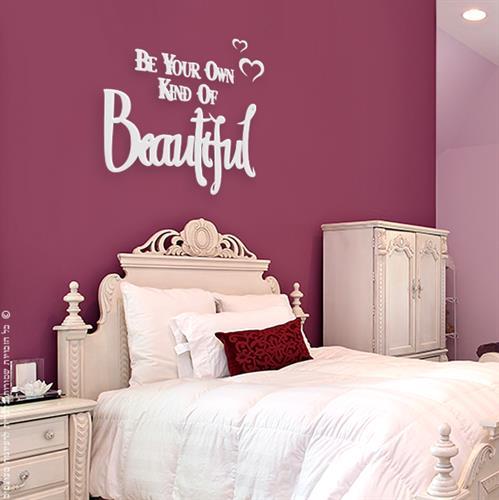 מדבקה Be your oun kind of beautiful | משפטי השראה | מדבקות קיר משפטים | מדבקות | מדבקות קיר מעוצבות