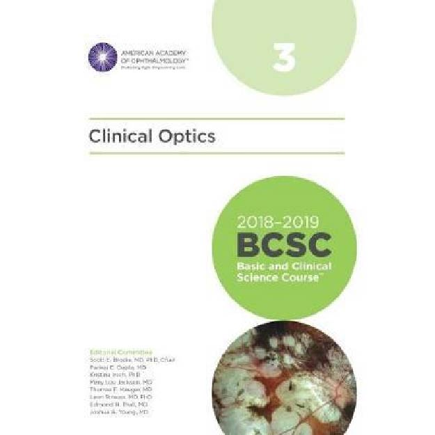 2018-2019 Basic and Clinical Science Course (BCSC), Section 3: Clinical Optics