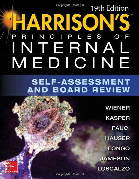 Harrisons Principles of Internal Medicine Self-Assessment and Board Review