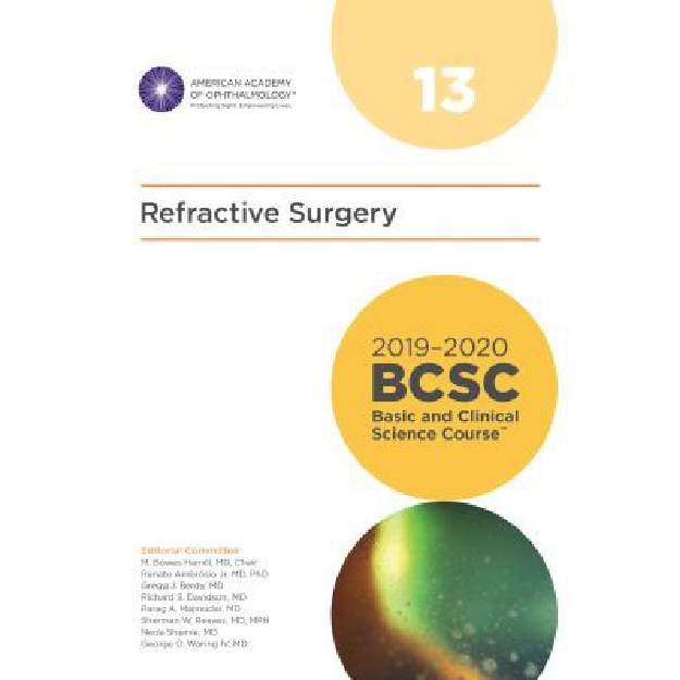 2019-2020 Basic and Clinical Science Course, Section 13: Refractive Surgery