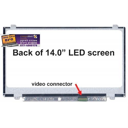 מסך להחלפה במחשב נייד LP140WH8-TPG1 , LP140WH2-TPSH 14.0 1366 x 768