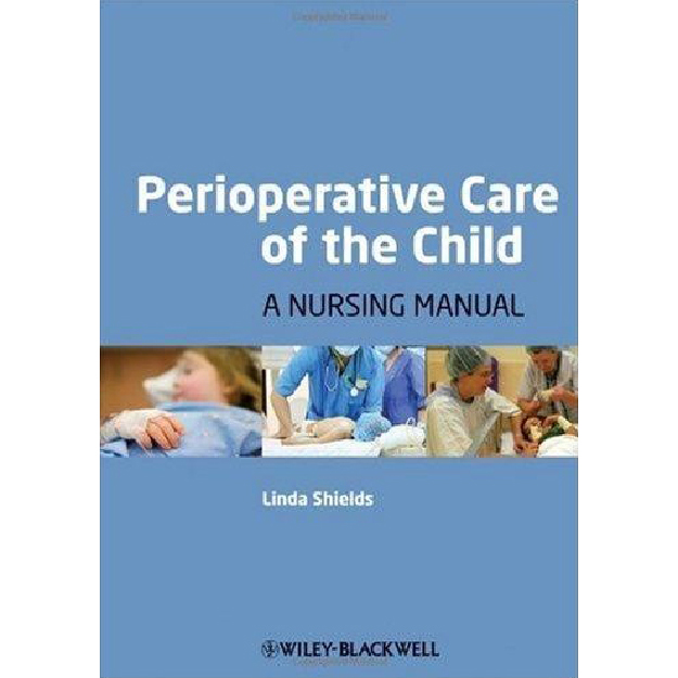 Perioperative Care of the Child: A Nursing Manual
