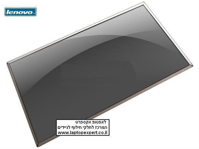 """החלפת מסך לנייד לנובו **מבצע 590 שקל** Lenovo G550, G560, G570, IdeaPad Z560, Z565  15.6"""" wide gloss LED display, 1366 x 768"""